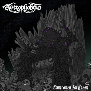 The cover of 'Astrophobos - Enthroned in Flesh'